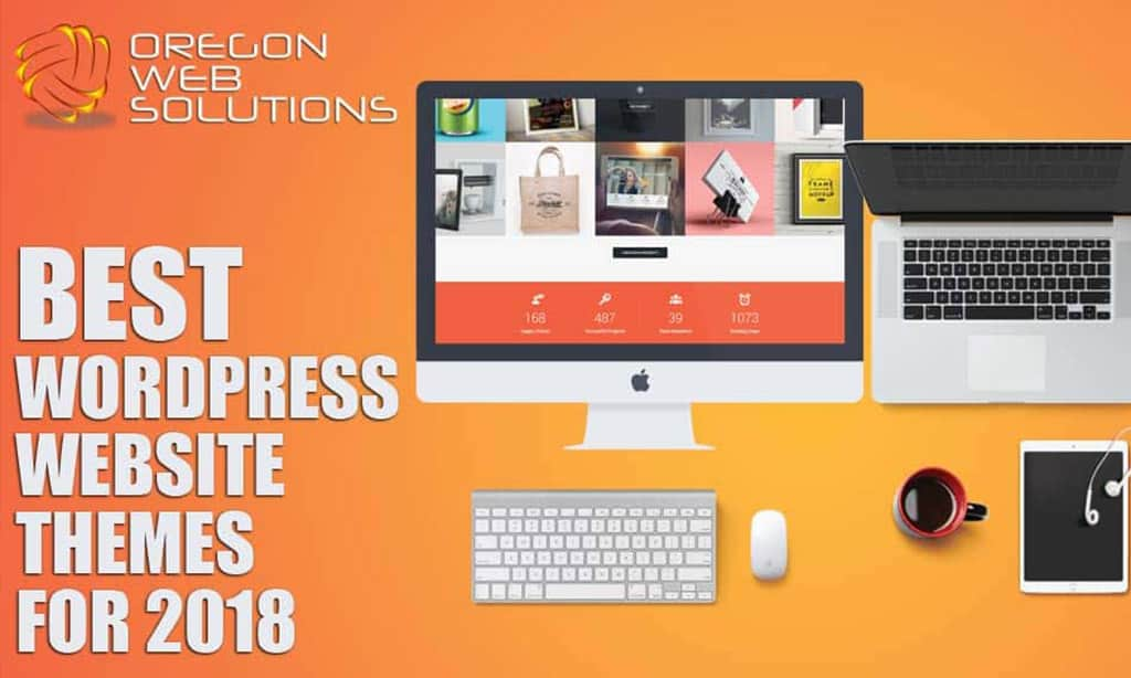 Best WordPress Website Themes for 2017 & 2018