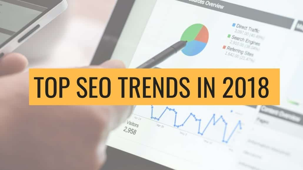 a picture of the top seo trends in 2018